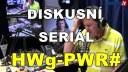 DISKUSNÍ SERIÁL: HWg PWR#