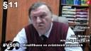 V50 §11 Na Slovensku neodborníkům taxativně vymezíme jejich činnost, vysvětluje Ján Meravý