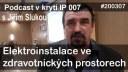 IP007# Elektroinstalace ve zdravotnických prostorech pohledem Jiřího Sluky