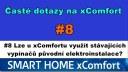 xC FAQ#8 Lze u xComfortu využít stávajících vypínačů původní elektroinstalace?